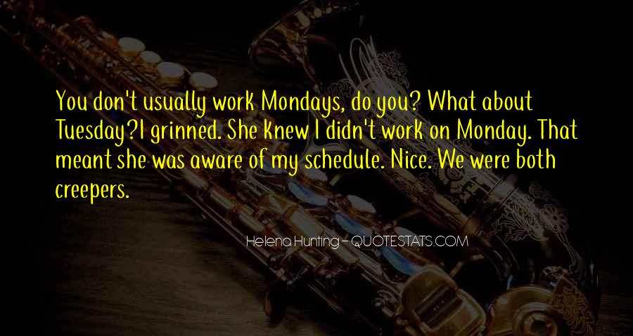 Monday Off Work Quotes #334893