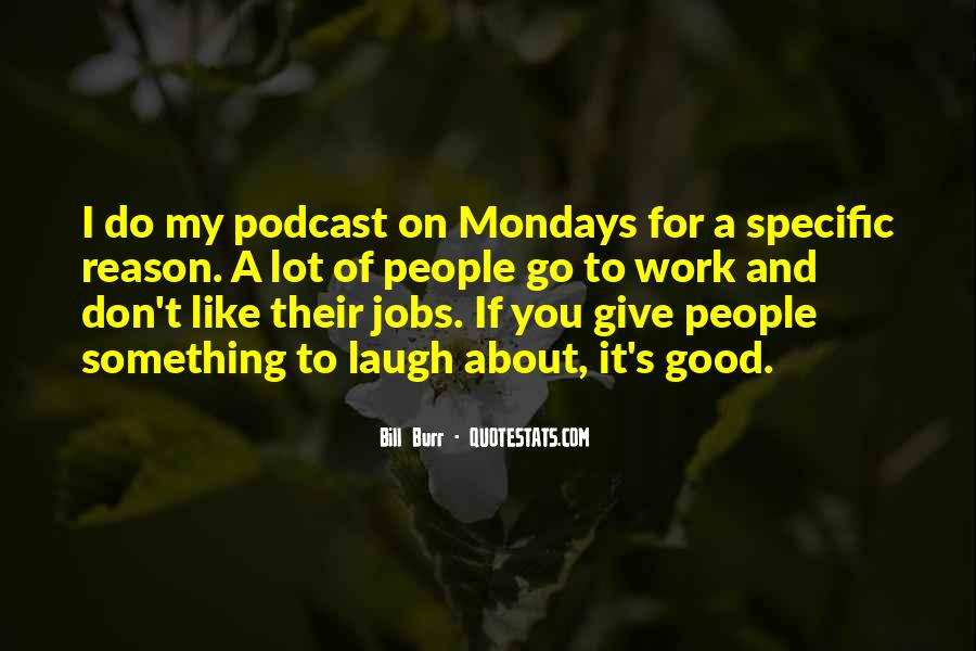 Monday Off Work Quotes #370185
