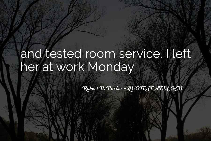 Monday Off Work Quotes #713918