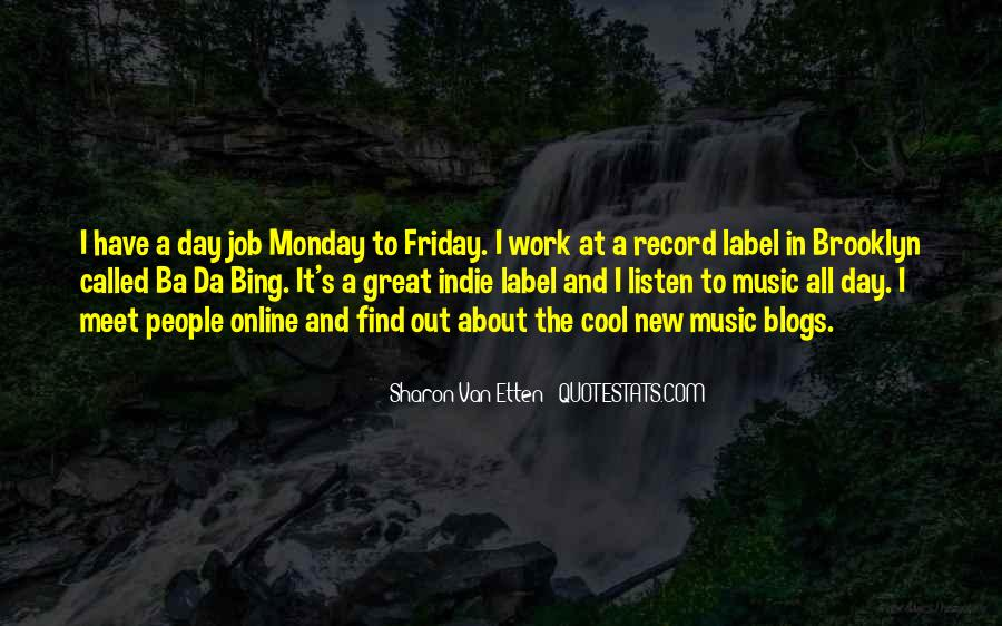Monday Off Work Quotes #946233