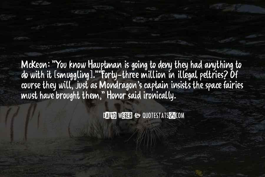 Mondragon Quotes #118945