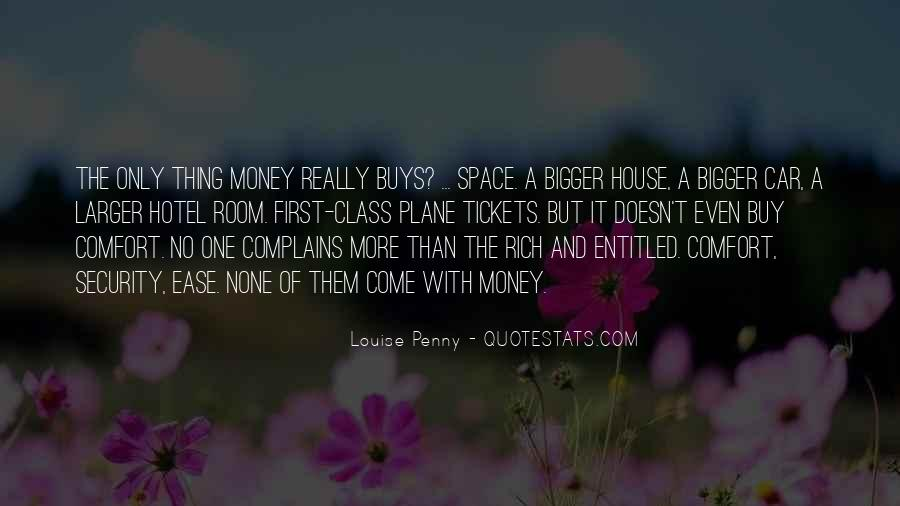 Money Doesn't Buy Class Quotes #5104