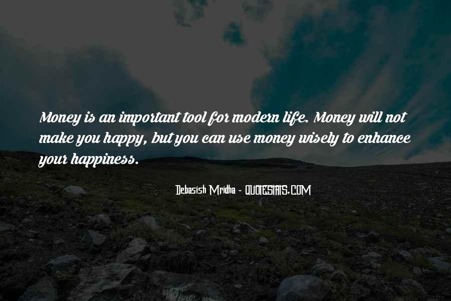 Money Important In Our Life Quotes #290132