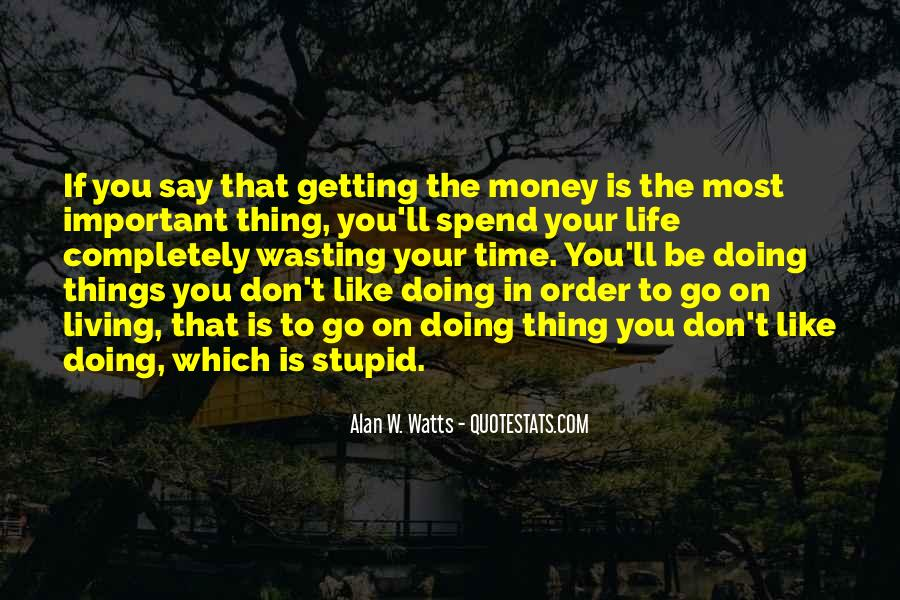 Money Important In Our Life Quotes #493187