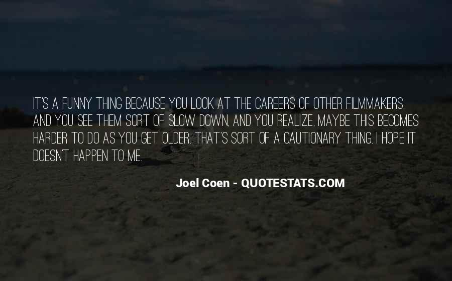 Quotes About Coen #173565