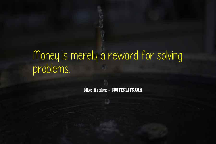 Money Is Not A Problem Quotes #112799