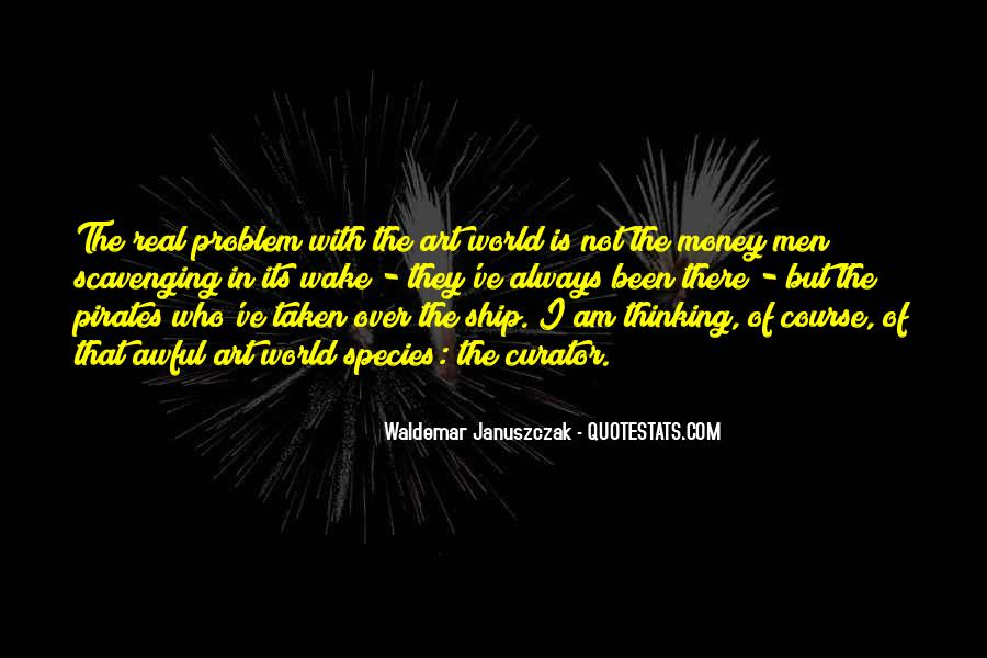 Money Is Not A Problem Quotes #126215