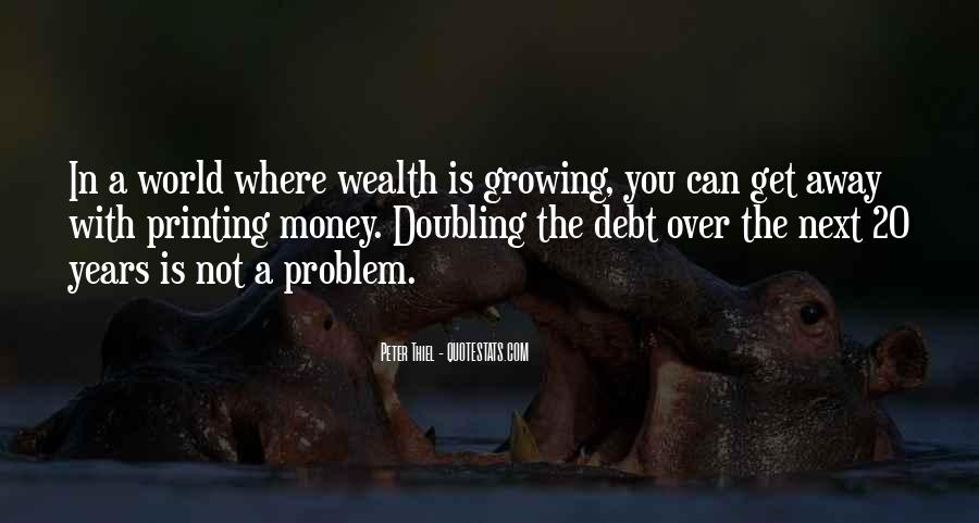 Money Is Not A Problem Quotes #1316734