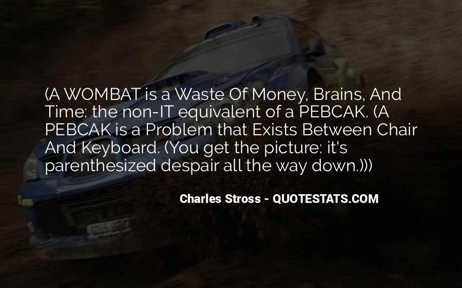 Money Is Not A Problem Quotes #138014