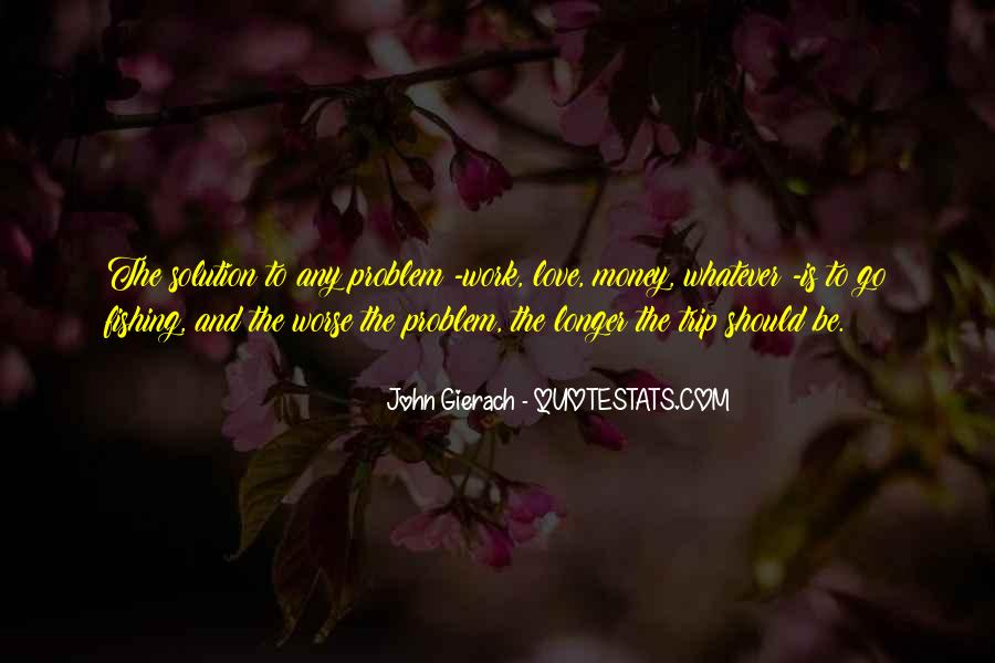 Money Is Not A Problem Quotes #171147