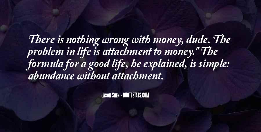 Money Is Not A Problem Quotes #172870