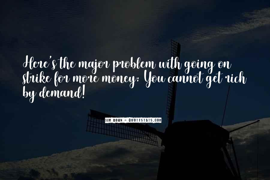 Money Is Not A Problem Quotes #203840