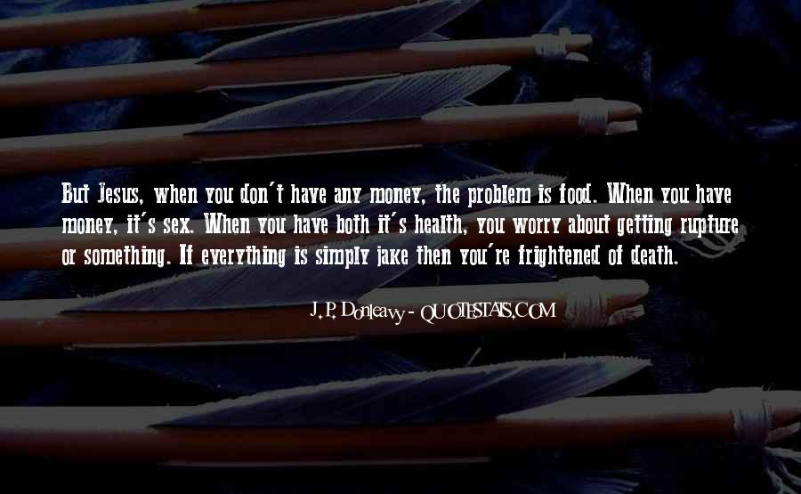 Money Is Not A Problem Quotes #211614