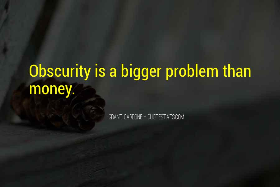 Money Is Not A Problem Quotes #332755