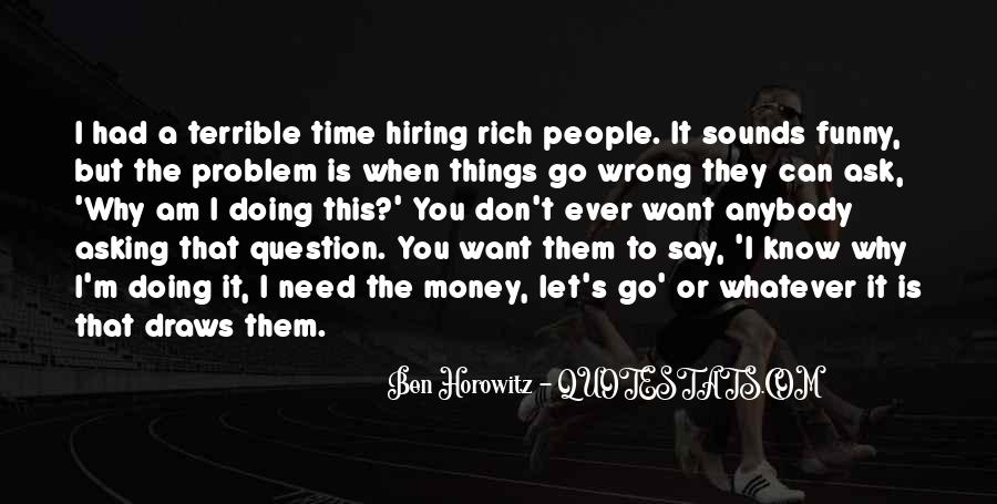 Money Is Not A Problem Quotes #366292