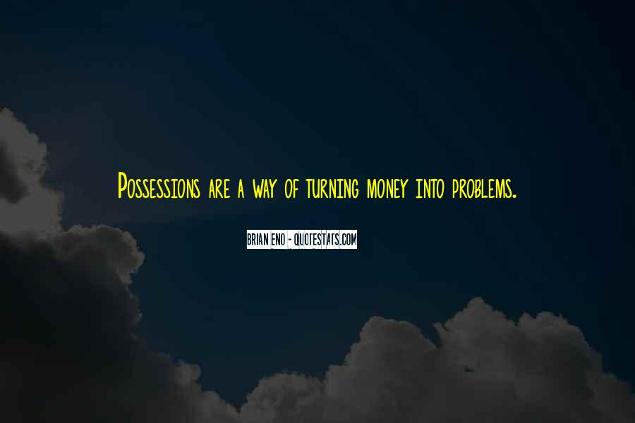 Money Is Not A Problem Quotes #388833