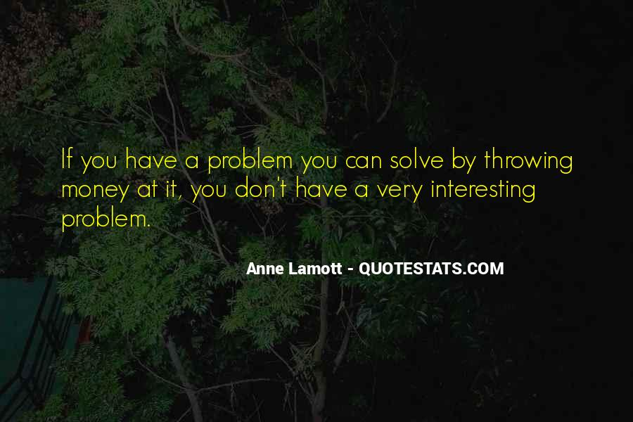 Money Is Not A Problem Quotes #45461