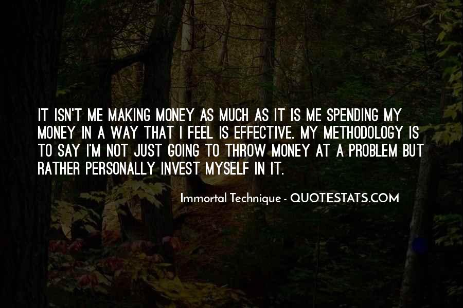 Money Is Not A Problem Quotes #622208