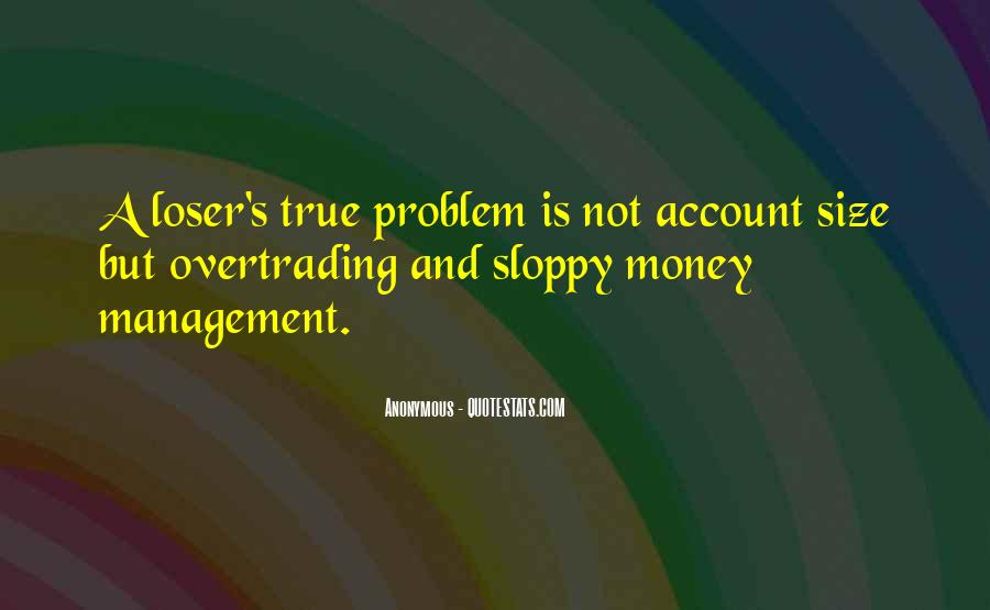 Money Is Not A Problem Quotes #736079