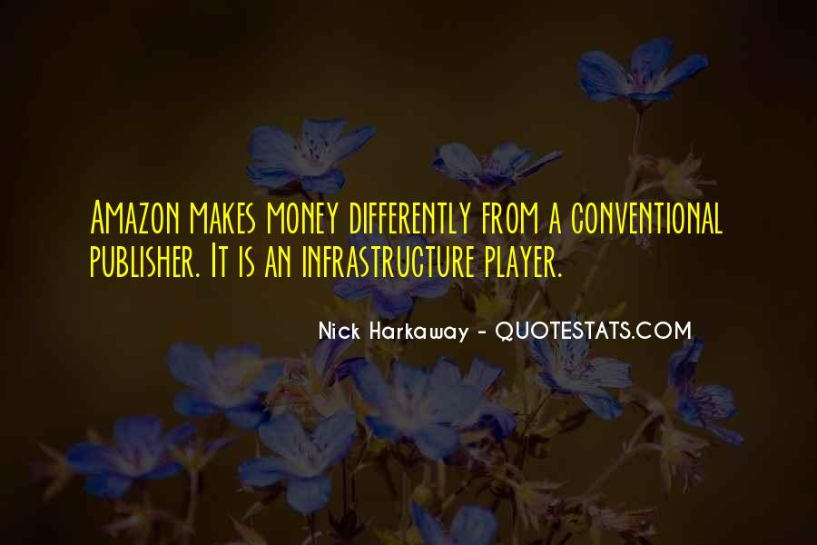 Money Makes Many Quotes #101715