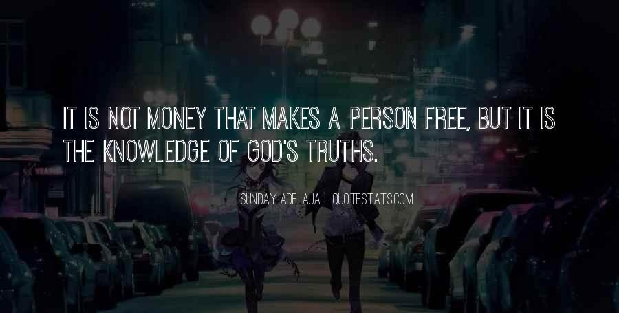 Money Makes Many Quotes #111766