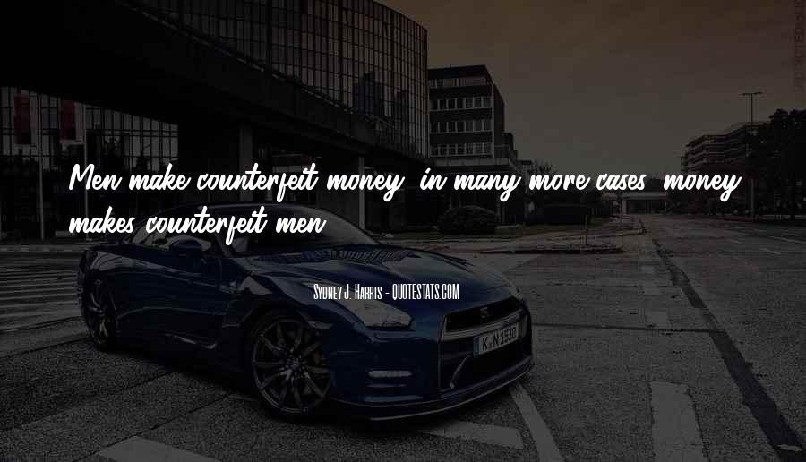 Money Makes Many Quotes #120138