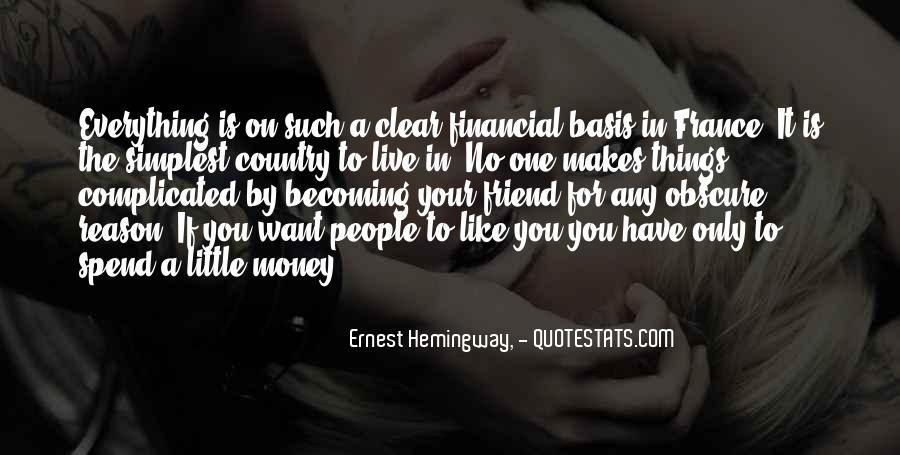 Money Makes Many Quotes #121134