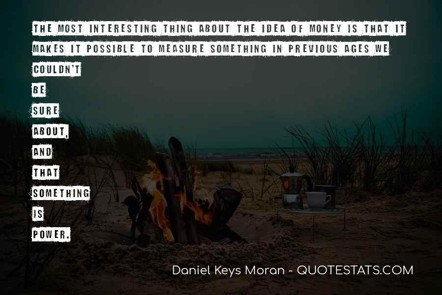 Money Makes Many Quotes #1212