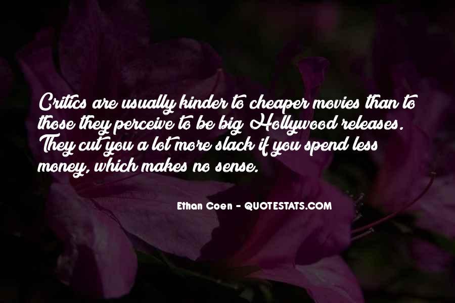 Money Makes Many Quotes #134498