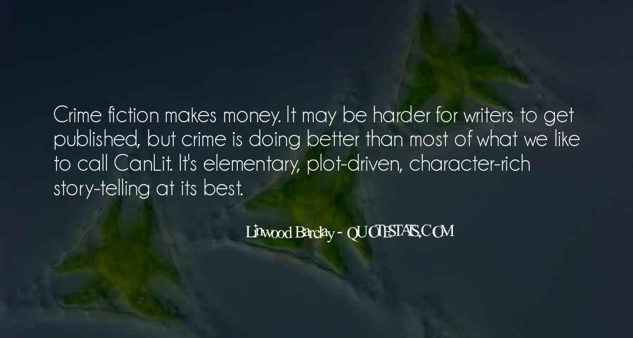Money Makes Many Quotes #13510