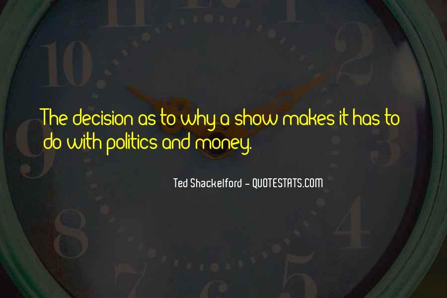 Money Makes Many Quotes #142241