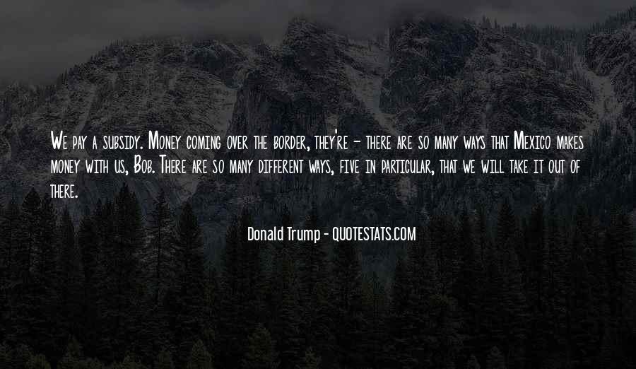 Money Makes Many Quotes #173368