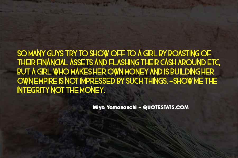 Money Makes Many Quotes #1846295