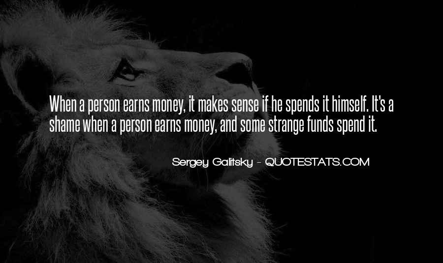 Money Makes Many Quotes #57312