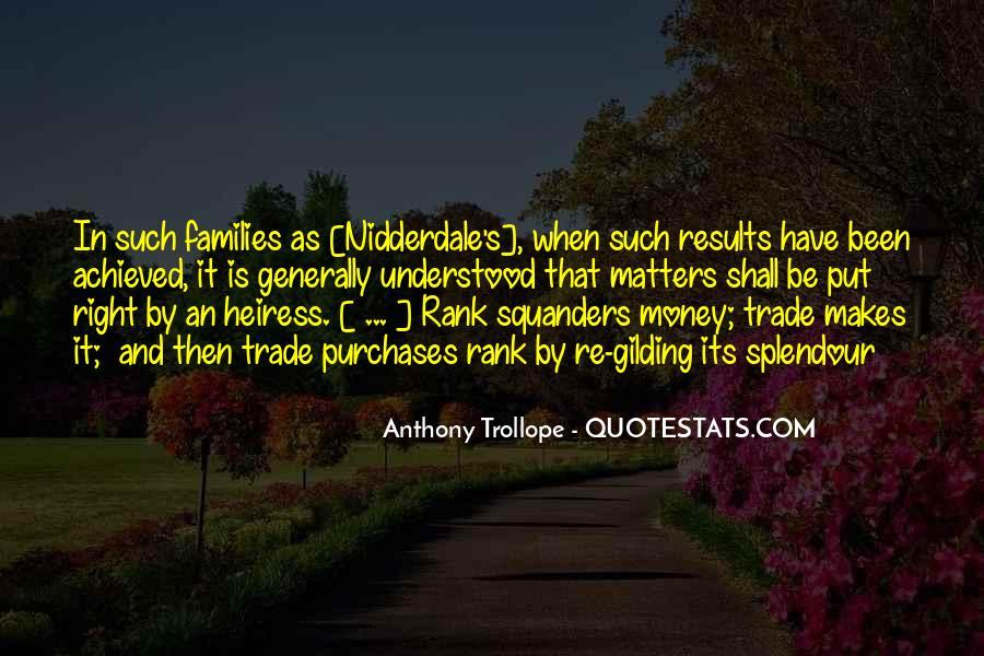 Money Makes Many Quotes #66843