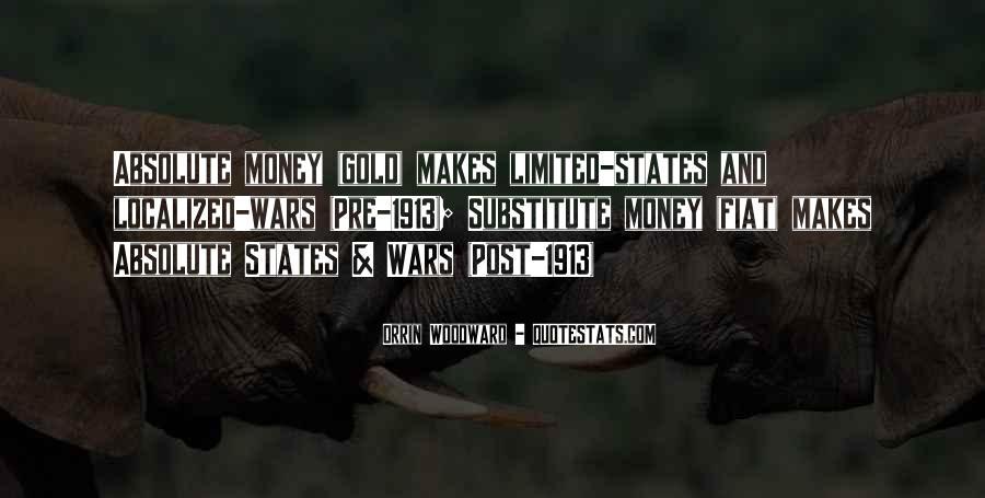 Money Makes Many Quotes #89572