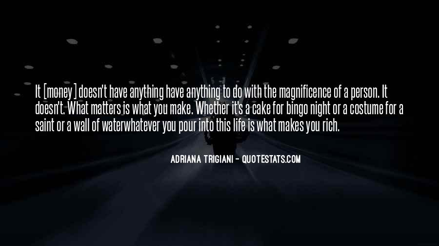 Money Makes Many Quotes #93750