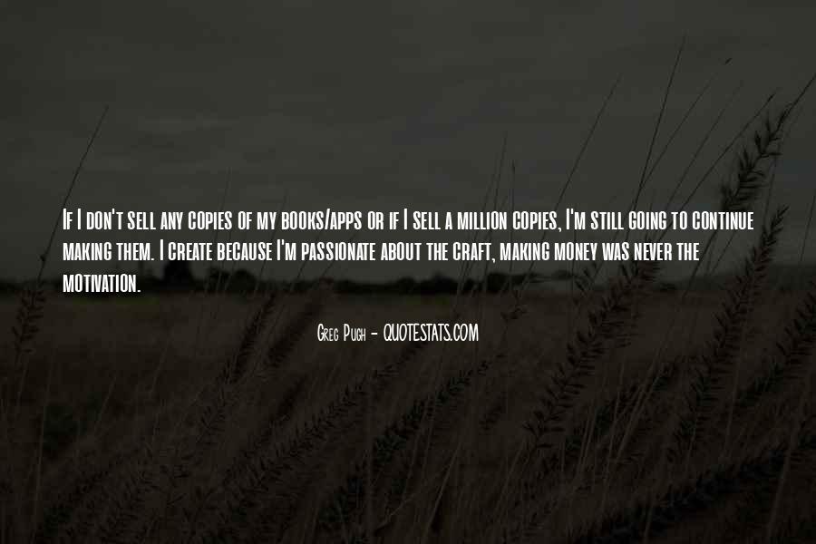 Money Making Motivation Quotes #1114429