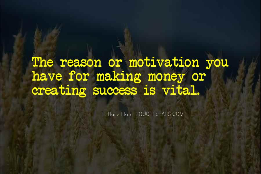 Money Making Motivation Quotes #1792812