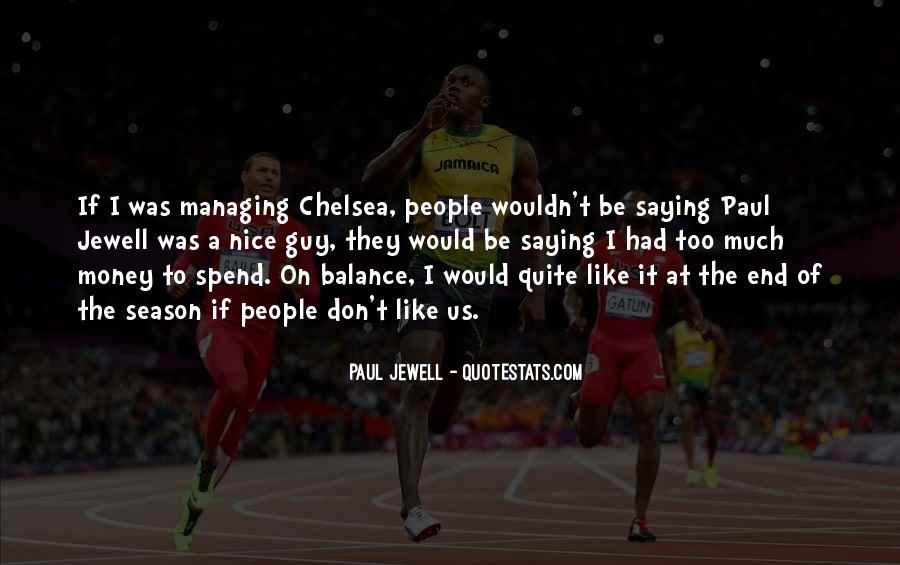 Money Managing Quotes #1747372