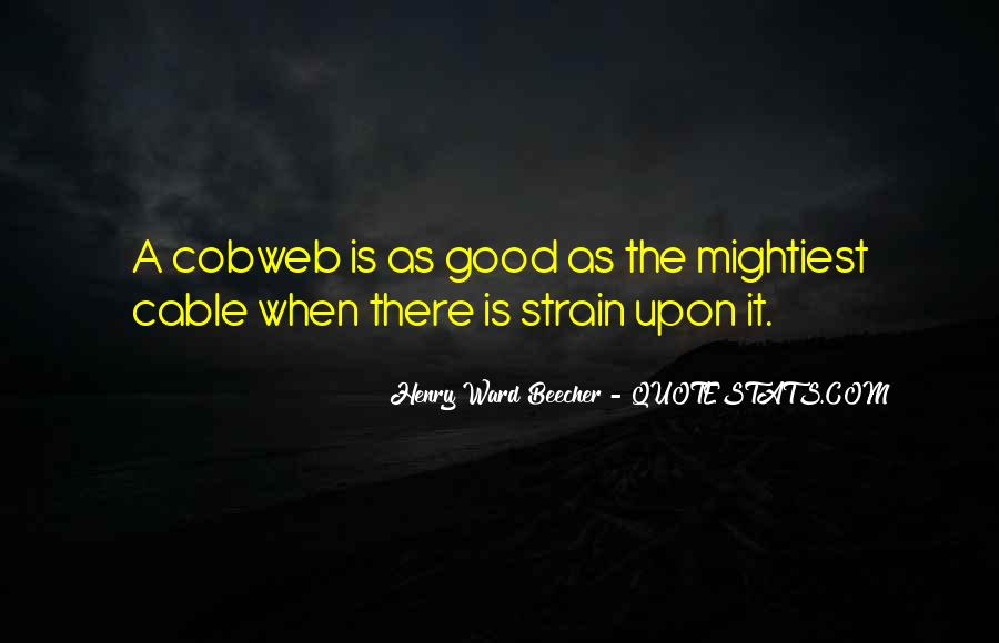 Quotes About Cobweb #1318609