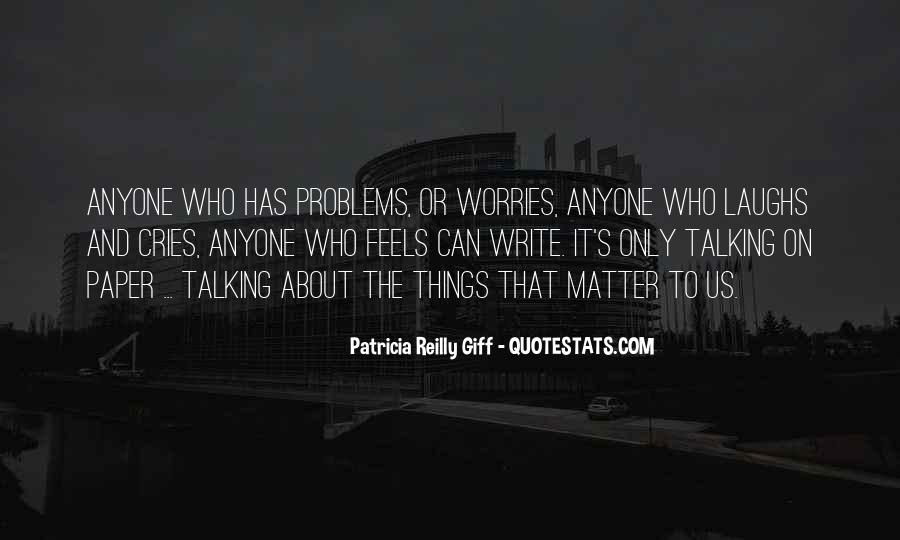 Quotes About Talking About Your Problems #1083713