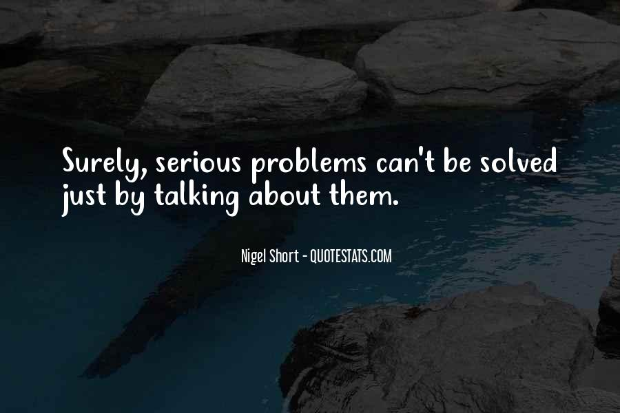Quotes About Talking About Your Problems #1265009