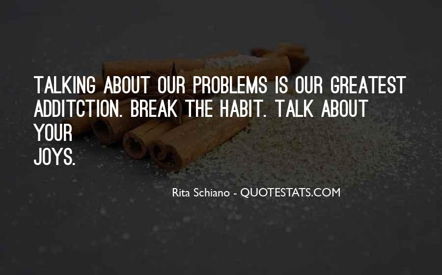 Quotes About Talking About Your Problems #1651133