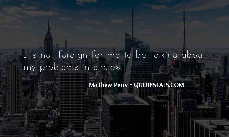 Quotes About Talking About Your Problems #482945