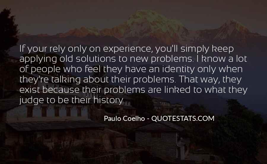 Quotes About Talking About Your Problems #530979