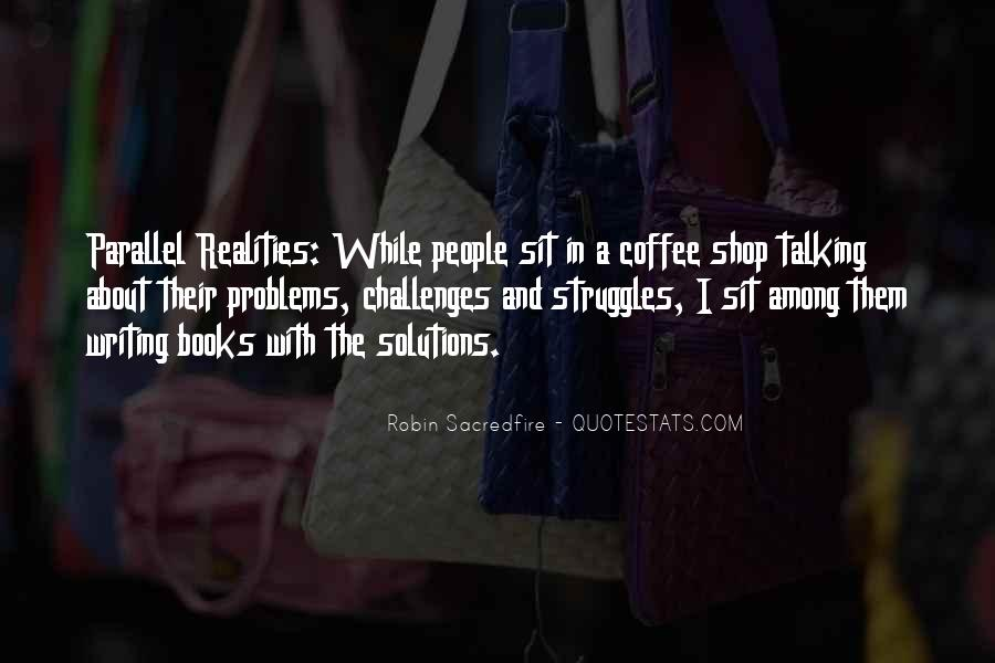 Quotes About Talking About Your Problems #702141