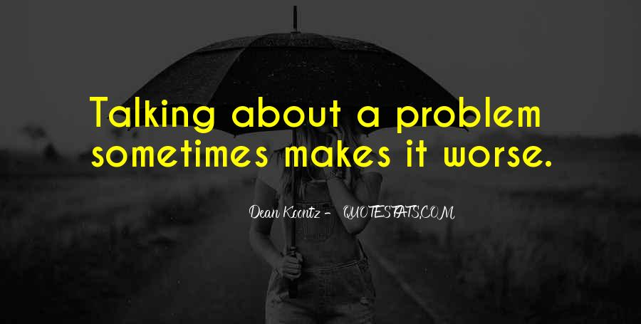 Quotes About Talking About Your Problems #927202