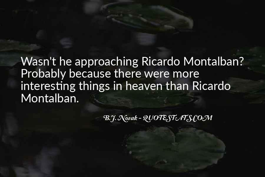Montalban Quotes #196312