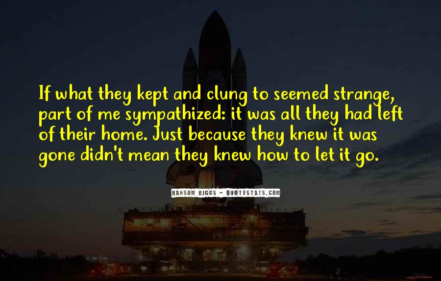 Quotes About Clung #219667